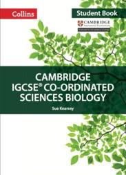 Collins Cambridge IGCSE™ Co-ordinated Sciences Biology Student's