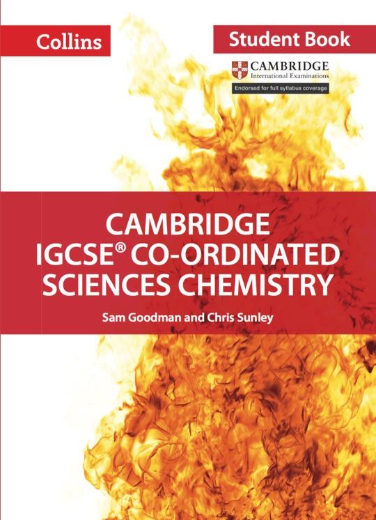 Collins Cambridge IGCSE™  Co-ordinated Sciences Chemistry Student's