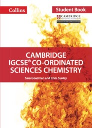 Collins Cambridge IGCSE™  Co-ordinated Sciences Chemistry Student's