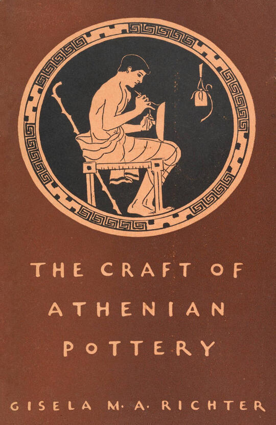 The Craft of Athenian Pottery An Investigation of the Technique of Black-Figured and Red-Figured Athenian Vases