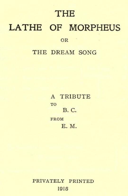 The Lathe of Morpheus or, The dream song. A tribute to B.C. from E.M
