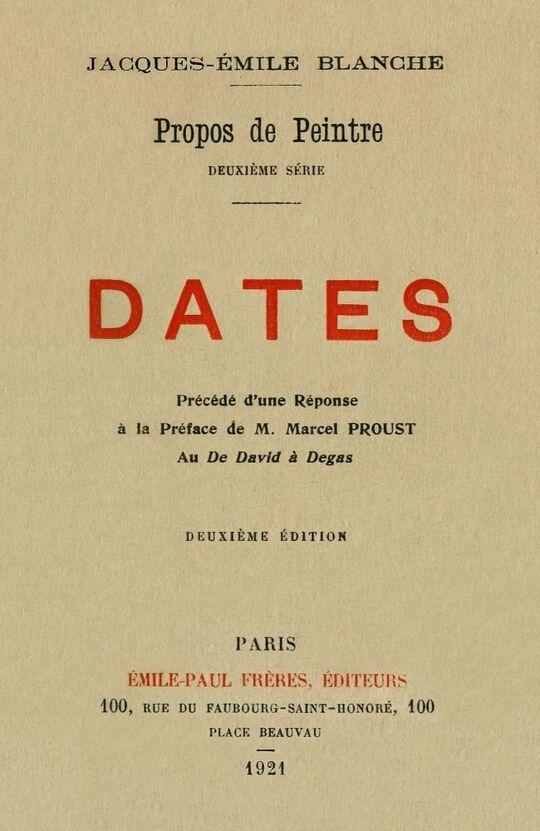 Propos de peintre, deuxième série: Dates Précédé d'une Réponse à la Préface de M. Marcel Proust au De David à Degas