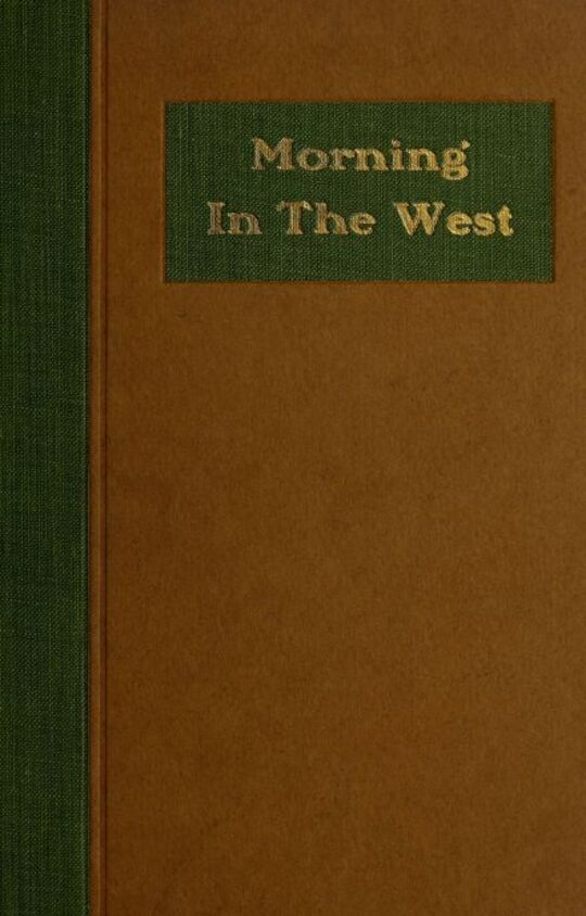 Morning in the West A Book of Verse