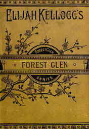 Forest Glen or The Mohawk's Friendship