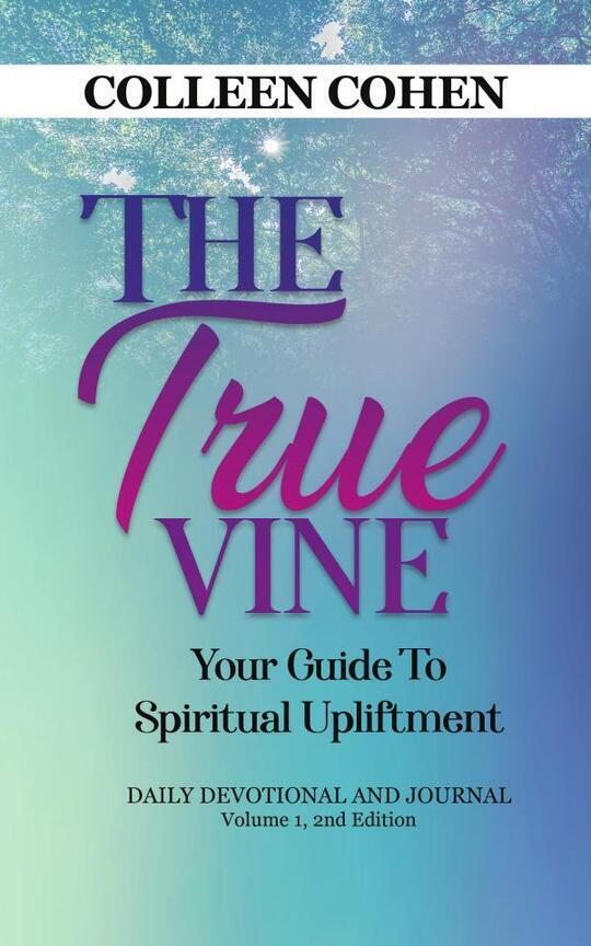 The True Vine: Your Guide To Spiritual Upliftment