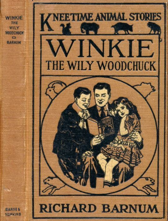 Winkie, the Wily Woodchuck Her Many Adventures