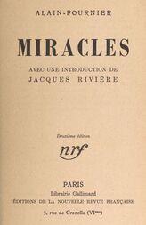 Miracles avec une introduction de Jacques Rivière
