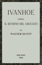 Ivanhoe ossia Il ritorno del Crociato