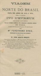 Viagem ao norte do Brazil feita nos annos 1613 a 1614, pelo Padre Ivo D'Evreux