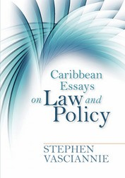 Caribbean Essays on Law and Policy