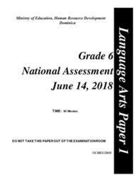 Language Arts Paper 1 - Grade 6 National Assessment June 14, 2018