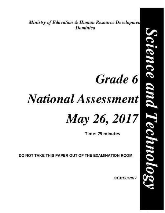 Science andTechnology - Grade 6 National Assessment May 26, 2017