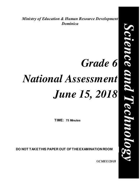Science andTechnology - Grade 6 National Assessment June 15, 2018