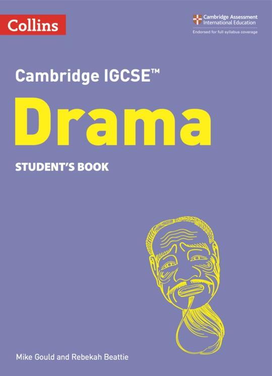 Collins Cambridge IGCSE™  Drama Student's