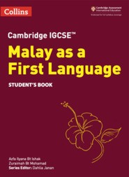 Collins Cambridge IGCSE™  Malay as a First Language Student's