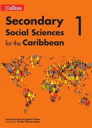 Collins®: Secondary Social Sciences 1 for the Caribbean