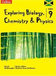 Exploring Biology, Chemistry and Physics : Grade 9 for Jamaica