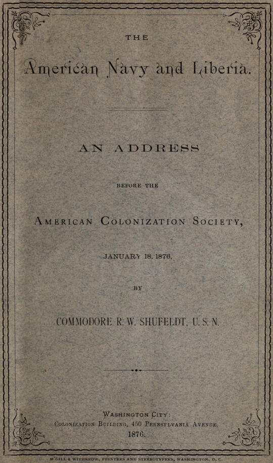 The American Navy and Liberia An Address before the American Colonization Society, January 18, 1876