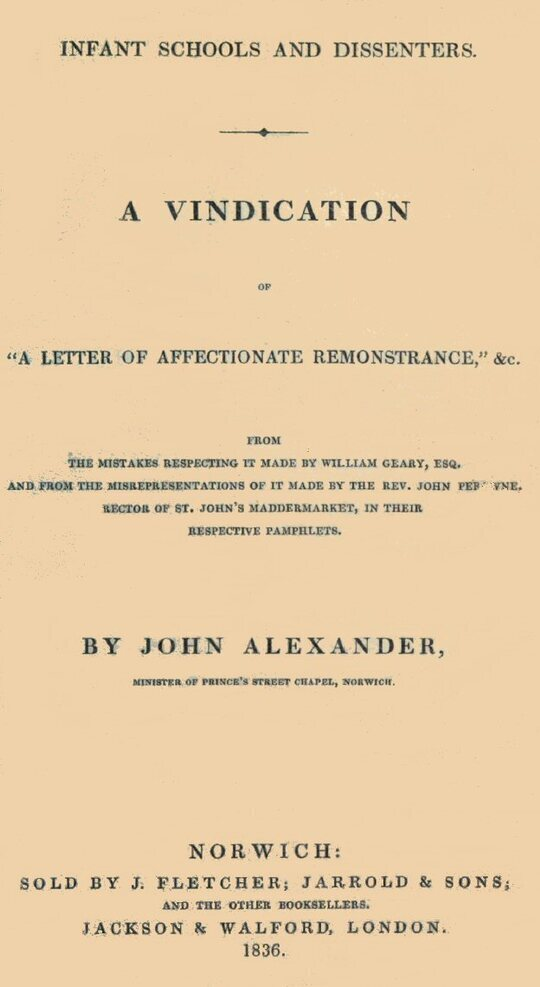 """Infant Schools and Dissenters A Vindication of """"a letter of affectionate remonstrance,"""" &c."""