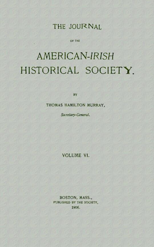The Journal of the American-Irish Historical Society (Vol. VI)