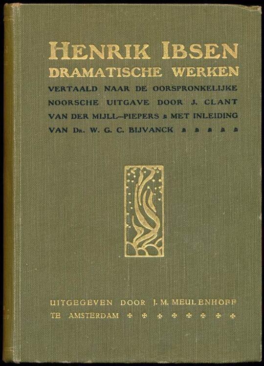 Dramatische Werken De comedie der liefde; Brand; Peer Gynt