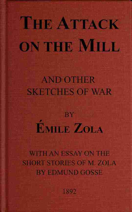 The Attack on the Mill and Other Sketches of War