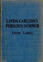 Linda Carlton's Perilous Summer