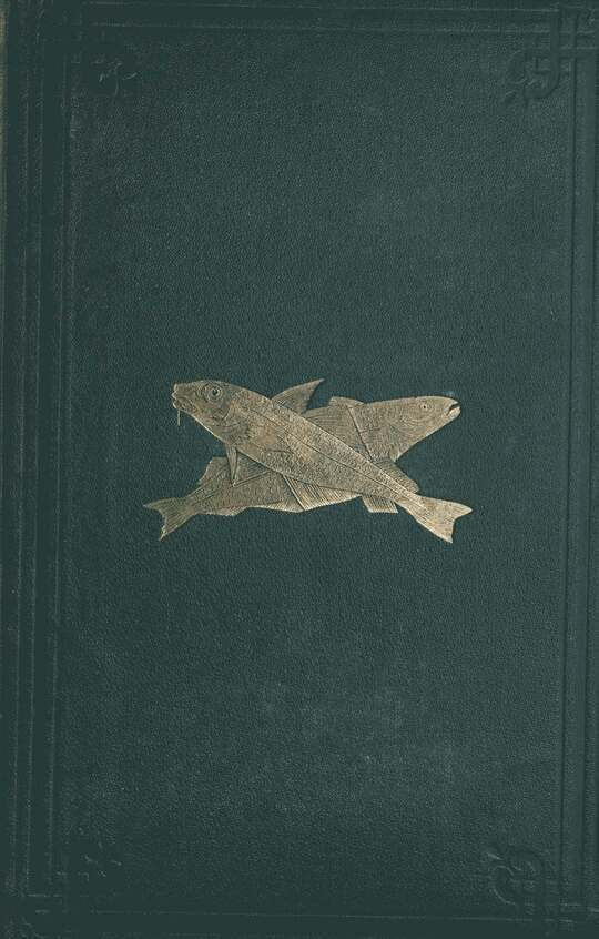 The Harvest of the Sea A contribution to the natural and economic history of the British food fishes