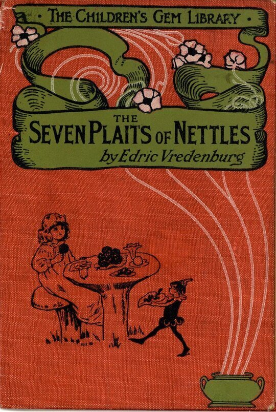 The Seven Plaits of Nettles, and other stories