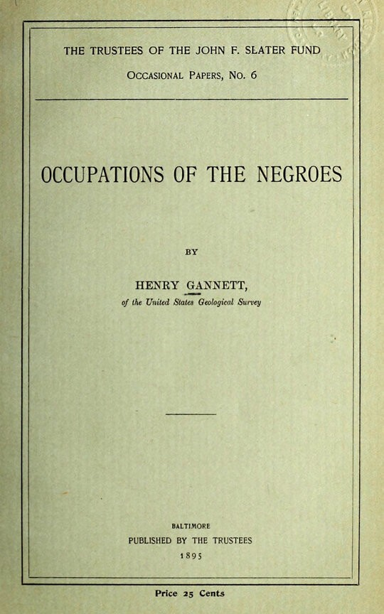 Occupations of the Negroes Occasional Papers, No. 6