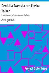 Den Lilla Swenska och Finska Tolken Ruottalainen ja Suomalainen Kielikirja