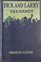 Dick and Larry: Freshmen