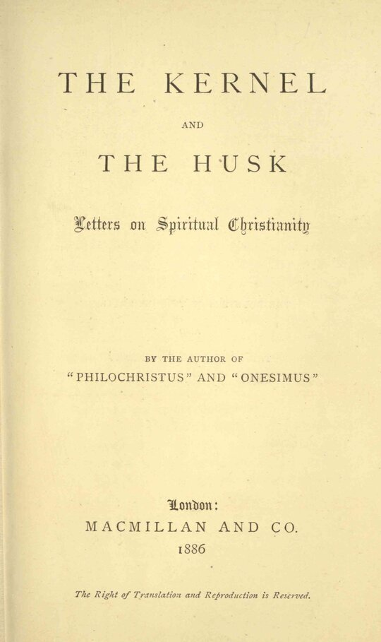 The Kernel and the Husk Letters on Spiritual Christianity