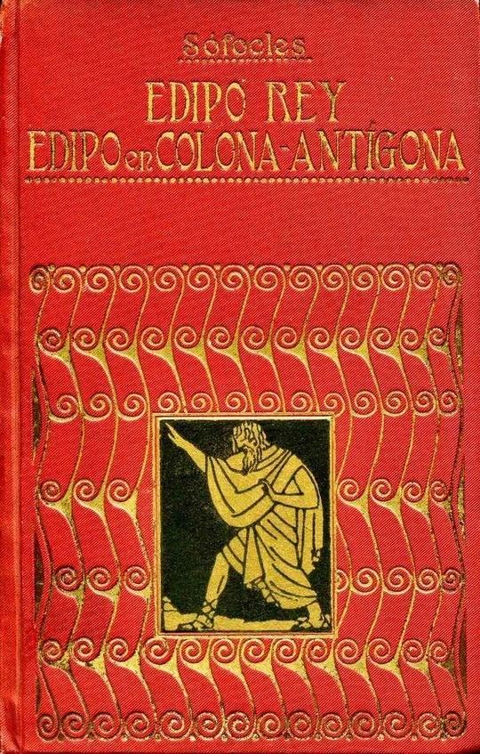Edipo rey; Edipo en Colona; Antígona