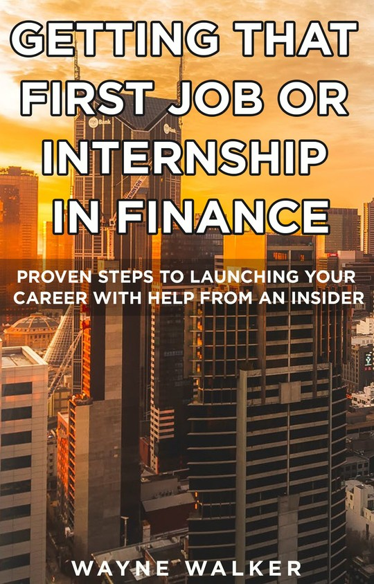 Getting That First Job or Intership in Finance