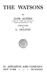 The Watsons: By Jane Austen, Concluded by L. Oulton