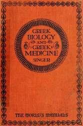 Greek Biology and Greek Medicine