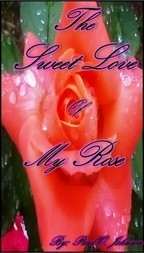 The Sweet Love of My Rose