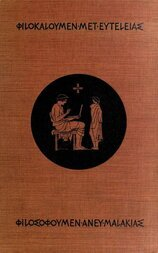 Schools of Hellas An Essay on the Practice and Theory of Ancient Greek Education from 600 to 300 B. C.