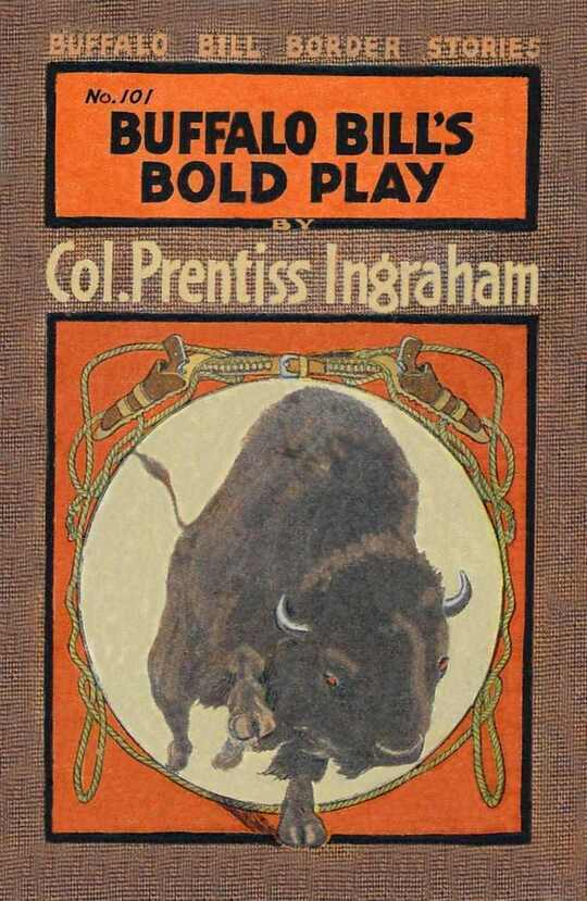 Buffalo Bill's Bold Play The Tiger of the Hills
