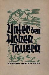 Unter den Hohen Tauern: Ein Roman aus der Steiermark