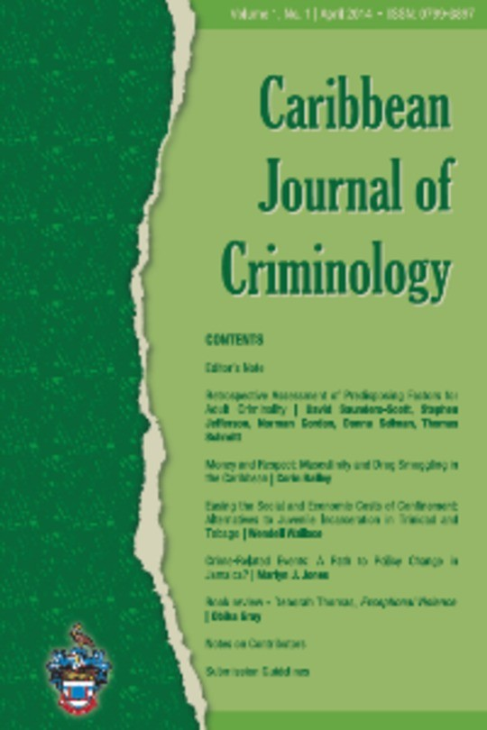 Caribbean Journal of Criminology: Homicides in Jamaica since the Eighteenth Century