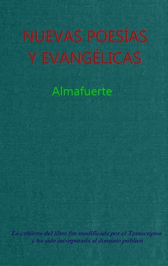 Nuevas poesías y evangélicas con un estudio de Alfredo Palacios