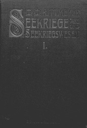 Seekriege und Seekriegswesen, Erster Band