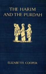 The Harim and the Purdah Studies of Oriental Women