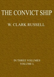 The Convict Ship, Volume 1 (of 3)