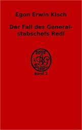 Der Fall des Generalstabschefs Redl Außenseiter der Gesellschaft. Die Verbrechen der Gegenwart. Band 2