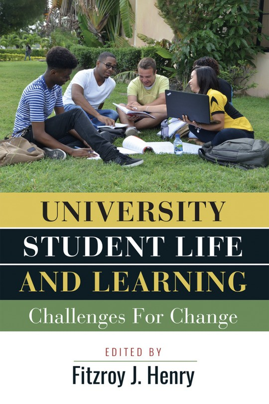 University Student Life and Learning - Challenges For Change