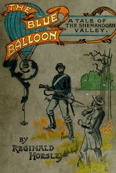 The Blue Balloon A Tale of the Shenandoah Valley
