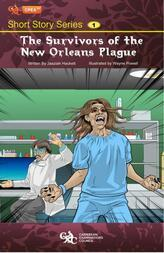 The Survivors of the New Orleans Plague